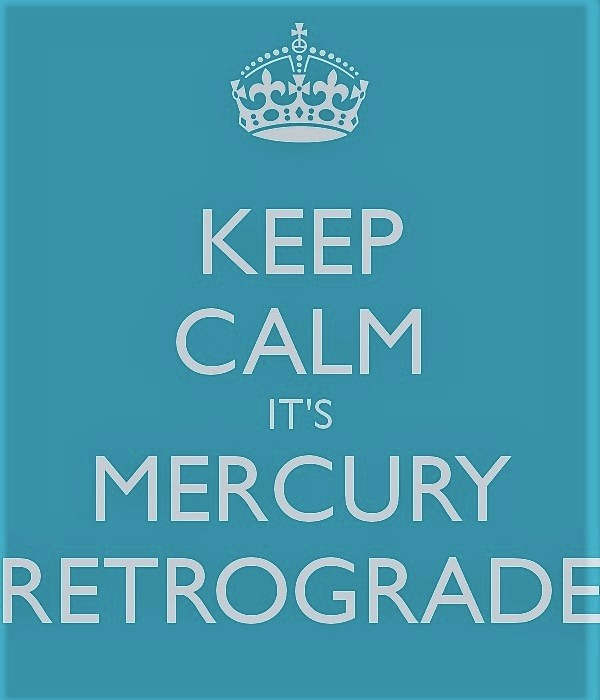 keep calm its mercury retrograde (2).jpg