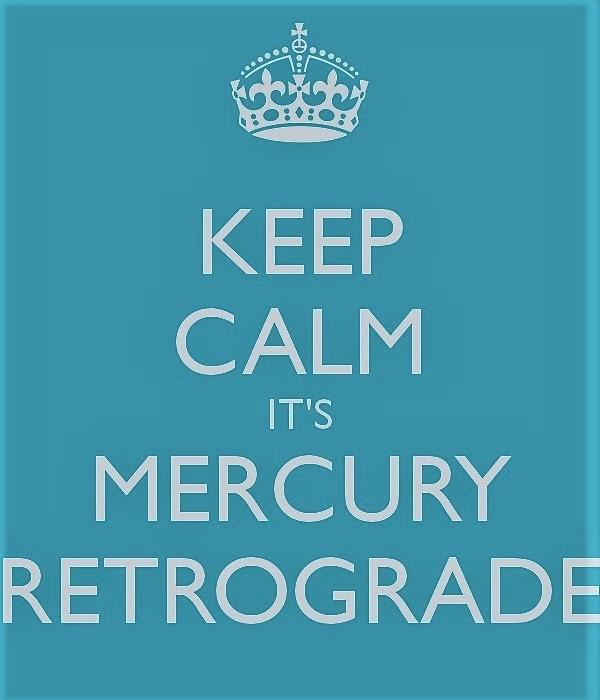 keep calm its mercury retrograde (2).jpg